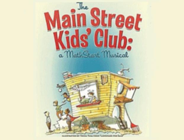 The Mainstreet Kids' Club/A MATHSTART Musical